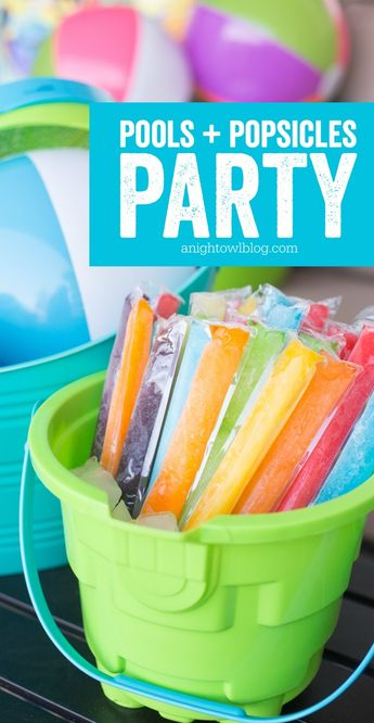 Pools and Popsicles Party