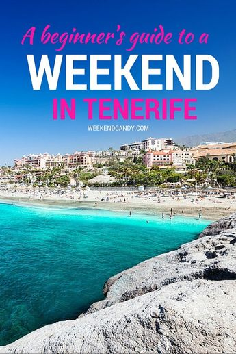 Tenerife - only 4 hours flying time from the UK (bonus), and legendary for its wall-to-wall sunshine, which attracts families from across Europe all year round.  So if you're going to Tenerife for a weekend this summer – good choice. Here's a beginner's guide to this much-loved island.