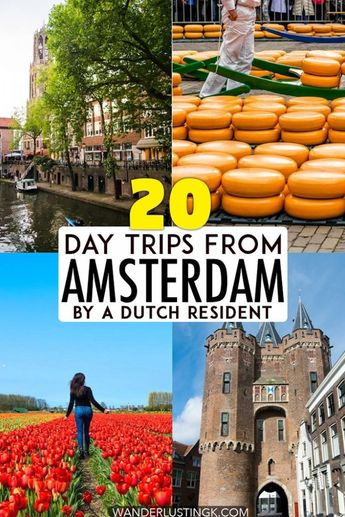 The Best 20 Day Trips from Amsterdam by a Dutch resident