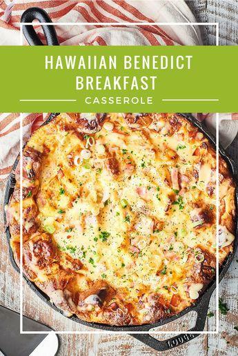 Hawaiian Benedict Breakfast Casserole