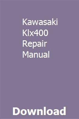 Kawasaki Klx400 Repair Manual pdf download