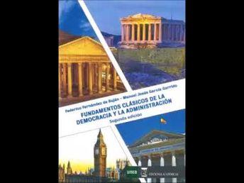 Fundamentos Clásicos de la Democracia y la Administración 1º Curso Grado...