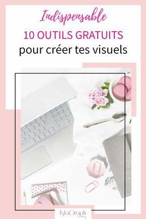 Indispensable: 9 outils gratuits pour créer tes visuels