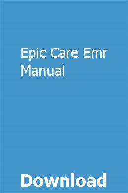 Epic Care Emr Manual