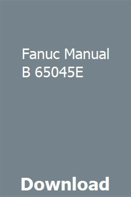 Fanuc Manual B 65045E pdf download