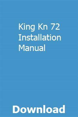 King Kn 72 Installation Manual download pdf
