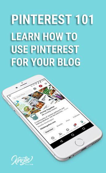 Pinterest 101: A beginner's guide for clueless bloggers. - Kristie Hill