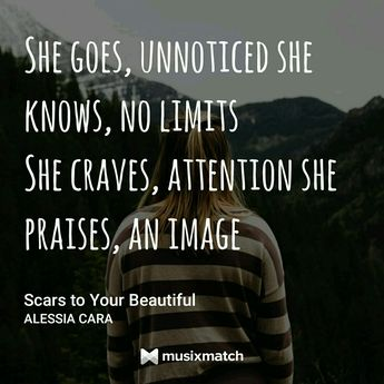 Scars To Your Beautiful You Should Know Youre Beautiful