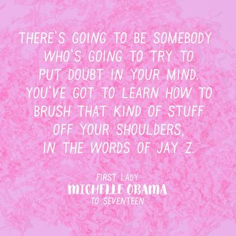 17 Times First Lady Michelle Obama Had the ABSOLUTE BEST Advice