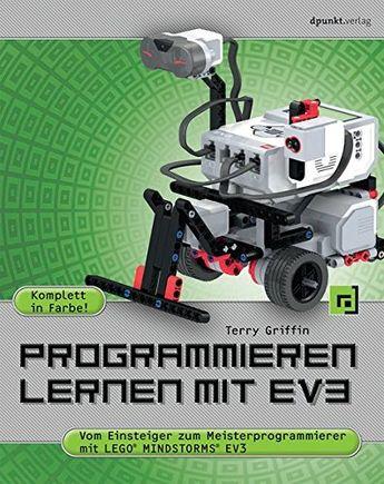 Programmieren lernen mit EV3: Vom Einsteiger zum Meisterprogrammierer mit LEGO Mindstorms EV3 #Vom, #mit, #Programmieren, #lernen