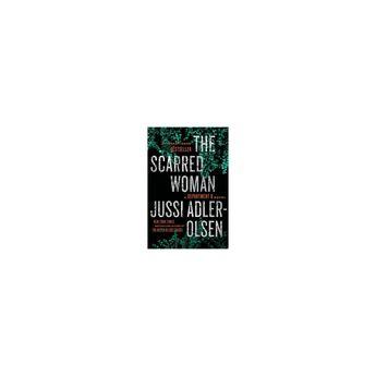 The Scarred Woman - (Department Q Novel)by Jussi Adler-Olsen (Paperback)
