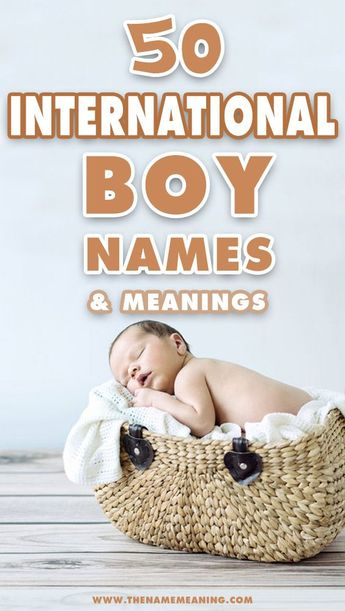 50 International Boy Names from around the World - Global Boy Names
