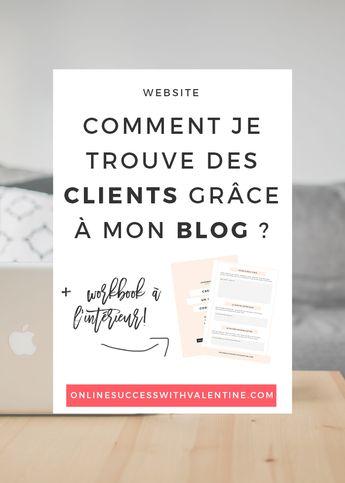 Comment je trouve des clients grâce à mon blog ? - Je vis de ma passion