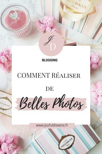 MES CONSEILS POUR RÉALISER DE BELLES PHOTOS