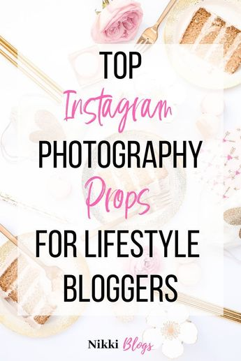 Popular Instagram Photo Props for 2019: Photo Shoot Styling Guide