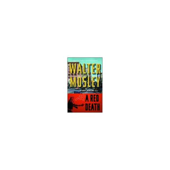 A Red Death - (Easy Rawlins Mystery) by Walter Mosley (Paperback)