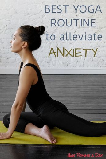 Best yoga routine to alleviate anxiety