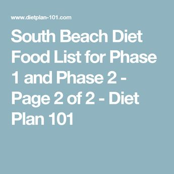 South Beach Diet Food List for Phase 1 and Phase 2 - Page 2 of 2 - Diet Plan 101