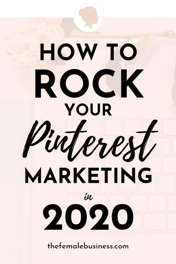 Best Pinterest marketing strategies for 2020