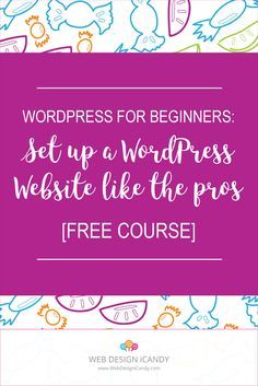 Start a Website in 5 Days - Free Course - Web Design iCandy - WordPress for Bloggers