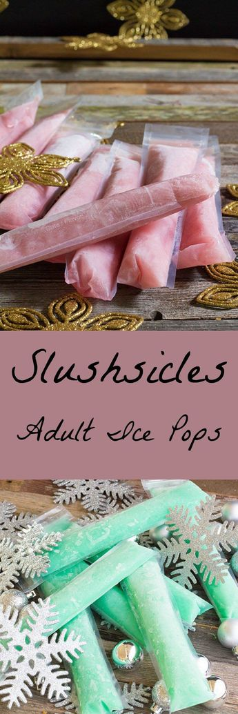 Alcohol filled adult popsicles.