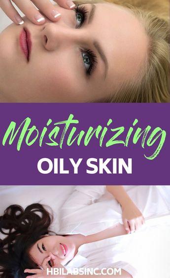 Moisturizing Oily Skin - 5 Tips to Know