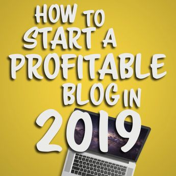 How to Start a Blog in 2019 - Best Guide for Beginners (7 Easy Steps)