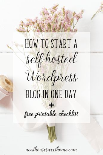 How to Start a Self-Hosted Blog on Wordpress | Blogging Tips