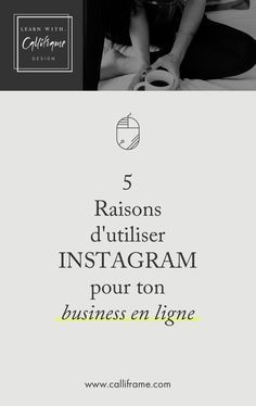 5 raisons d'utiliser Instagram pour ton business en ligne
