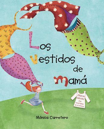 Los vestidos de mamá (Mom's Dresses) (eBook)