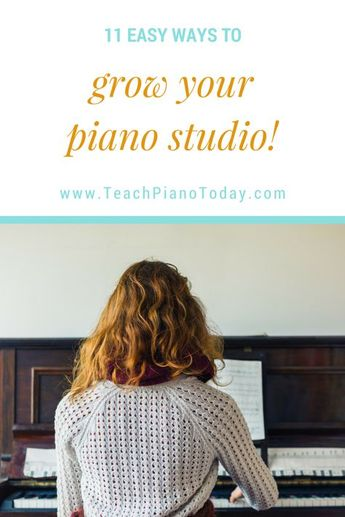 11 Strategies For Growing Your Piano Studio With 'The Friend Factor'