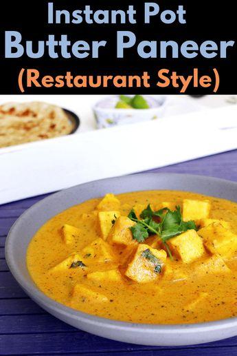 Instant Pot Butter Paneer Masala Recipe + Video