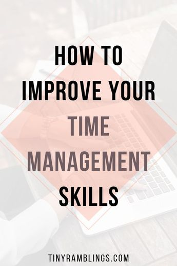 Tips to improve time management skills. Strategies to be more productive and work more efficiently. #timemanagement #timemanagementtips #productivity