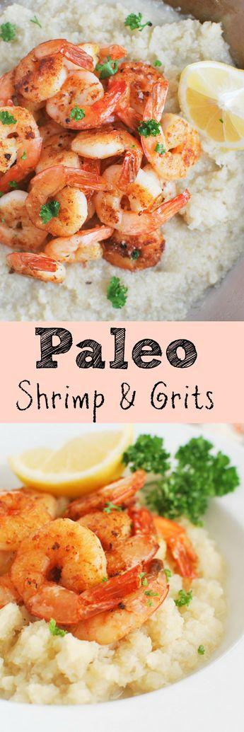 Paleo Shrimp and Grits - a healthy and low carb way to enjoy shrimp and grits! You won't believe how delicious this is!