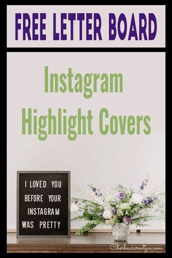Free Letter Board Instagram Highlight Covers - Cherbear Creative