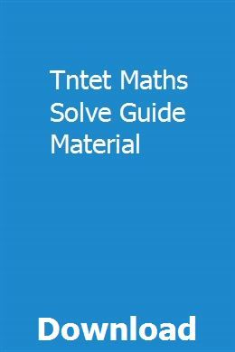 Tntet Maths Solve Guide Material pdf download