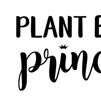 Vegan, Plant Based Princess, Vegan Print, Room Decor, Princess Print, Home Decor, Wall Decor, Kitche