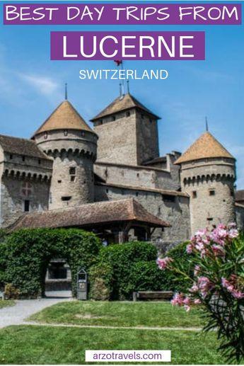 Best Day Trips From Bern & Lucerne, Switzerland