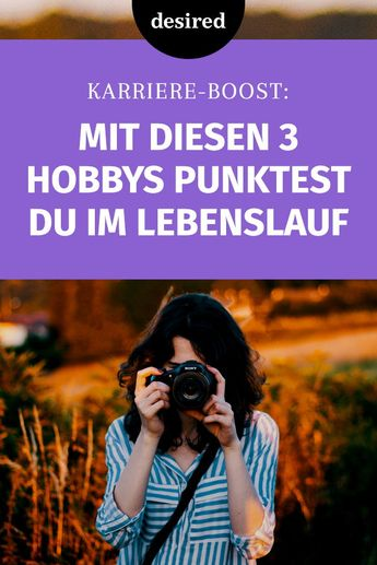 Mit diesen 3 Hobbys punktest du im Lebenslauf