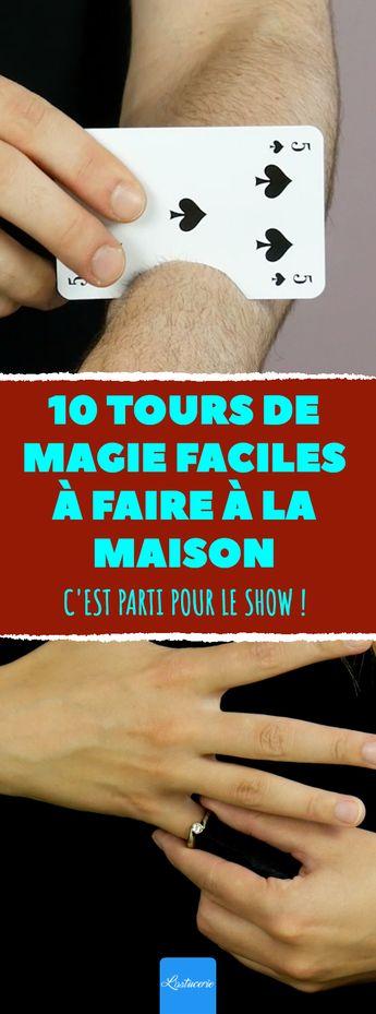 10 tours de magie faciles à faire à la maison.  C'est parti pour le show ! #tour #magie #comment #magicien #magicienne #spectacle #astuce #physique
