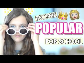 How to be Popular at School - YouTube