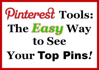 The Easy, Fast, Free Way to See Your Most Popular Pins! – Pin4Ever...