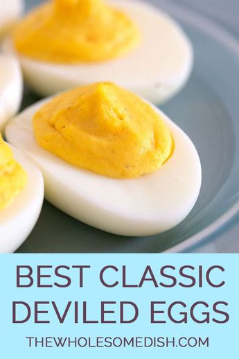 The Best Classic Deviled Egg