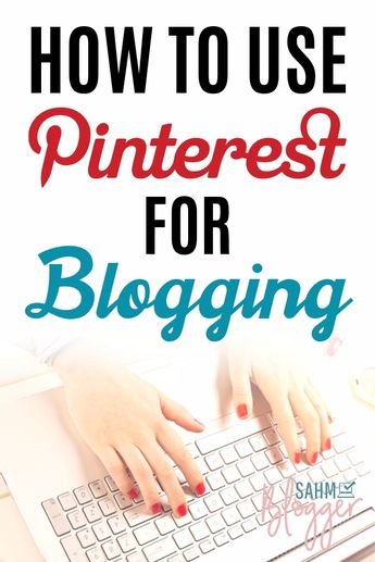 How to Blog with Pinterest