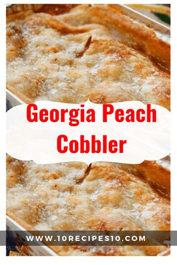 Georgia is famous for its peaches, and perhaps one of the state's most famous recipes is peach cobbler. Making peach cobbler from scratch is really the best way to enjoy the dish, and besides, it's…