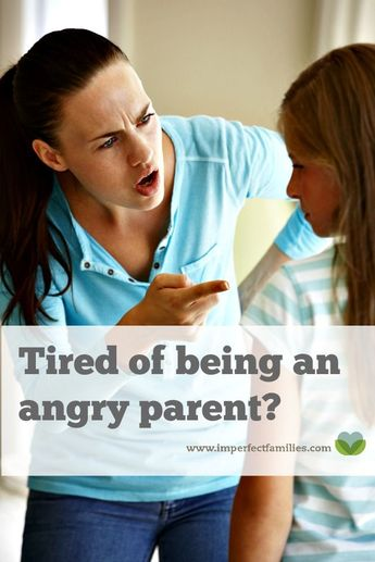 Tired of being an angry mom?