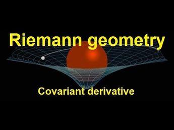 Riemann geometry -- covariant derivative
