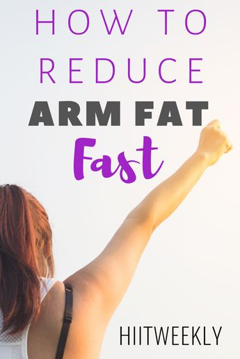 The best Way To Reduce Arm Fat Fast