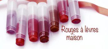 Rouge à lèvres Maison : Recette