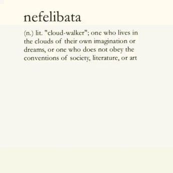 Nefelibata  #nefelibata